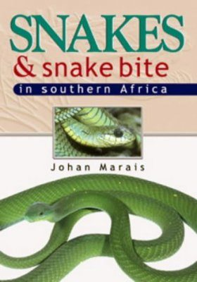 Snakes & Snake Bite in Southern Africa