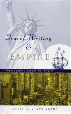 Travel Writing and Empire