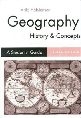 Geography History and Concepts - A Student's Guide
