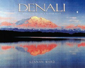 Denali Reflections of a Naturalist