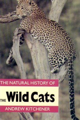 The Natural History of Wild Cats