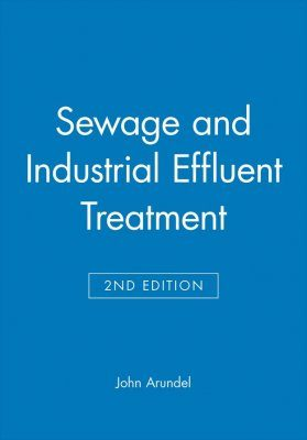 Sewage and Industrial Effluent Treatment