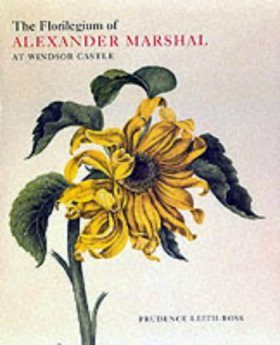 The Florilegium of Alexander Marshal at Windsor Castle