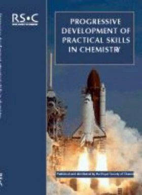 Progressive Development of Practical Skills in Chemistry