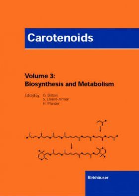 Carotenoids Volume 3: Biosynthesis and Metabolism