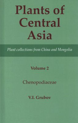 Plants of Central Asia, Volume 2: Chenopodiaceae