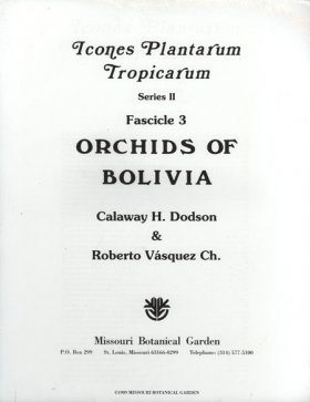 Fascicle 3: Orchids of Bolivia (part 1)