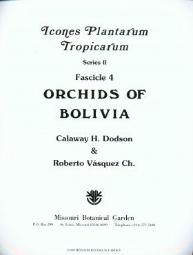 Fascicle 4: Orchids of Bolivia (part 2)
