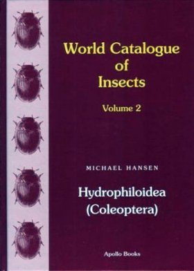 World Catalogue of Insects, Volume 2: Hydrophiloidea (Coleoptera)