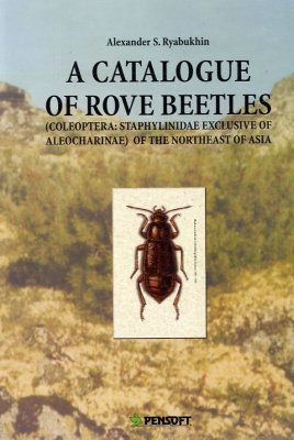 A Catalogue of Rove Beetles (Coleoptera: Staphylinidae, excluding Aleocharinae) of the Northeast of Asia