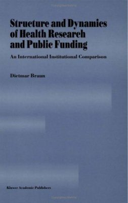 Structure and Dynamics of Health Research and Public Funding