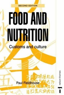 Food and Nutrition: Customs and Culture