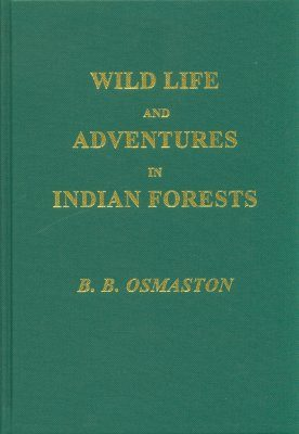 Wild Life and Adventures in Indian Forests