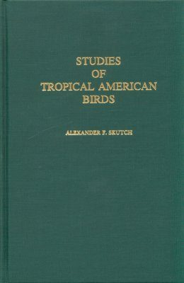Studies of Tropical American Birds