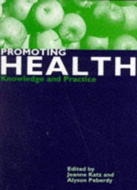 Promoting Health: Knowledge and Practice