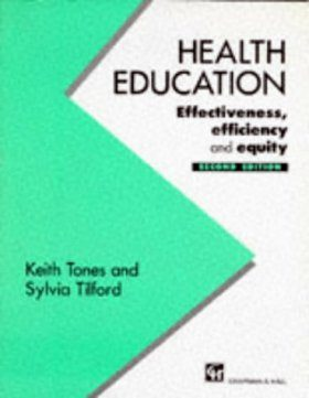 Health Education: Effectiveness, Efficiency and Equity