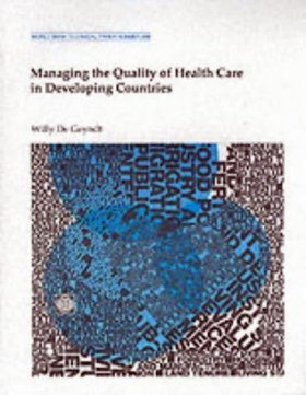 Managing the Quality of Health Care in Developing Countries