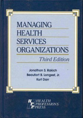 Managing Health Services Organizations