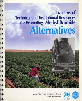 Inventory of Technical and Institutional Resources for Promoting Methyl Bromide Alternatives