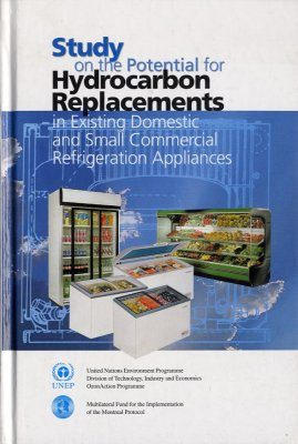 Study on the Potential for Hydrocarbon Replacements in Existing Domestic and Small Commercial Refrigeration Appliances