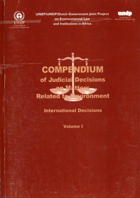 Compendium of Judicial Decisions on Matters Related to the Environment