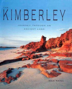 The Kimberley: Journey Through an Ancient Land