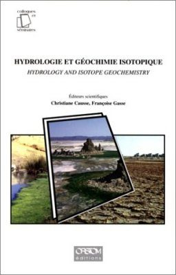 Hydrologie et Geochemie Isotopique / Hydrology and Isotope Geochemistry