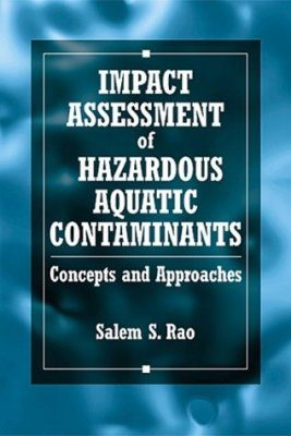 Impact Assessment of Hazardous Aquatic Contaminants
