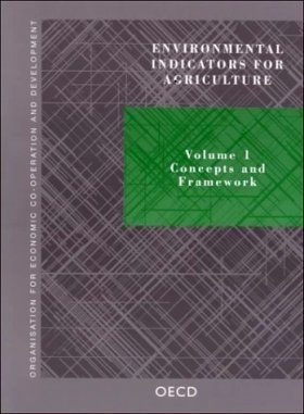 Environmental Indicators for Agriculture, Volume 2: Issues and Design The York Workshop - 3rd September 1999
