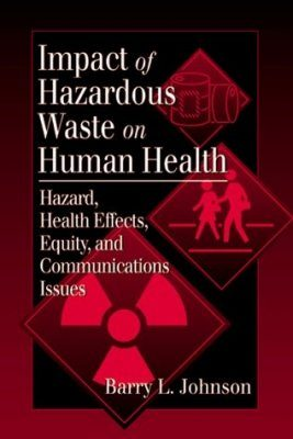 Public Health Impacts of Hazardous Waste
