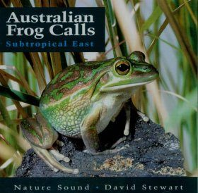 Australian Frog Calls - Subtropical East