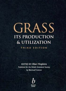 Grass: Its Production and Utilization