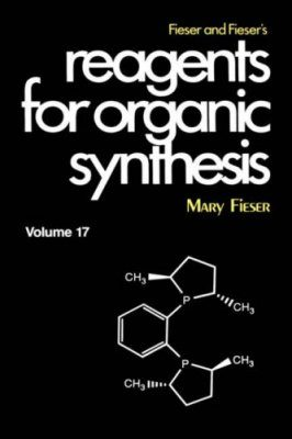 Reagents for Organic Synthesis: Volume 17