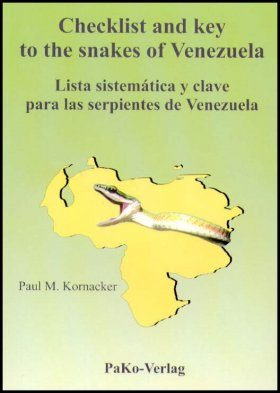 Checklist and Key to the Snakes of Venezuela / Lista Sistematica y Clave Para las Serpientes de Venezuela