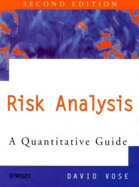 Quantitative Risk Analysis: Guide to Monte Carlo Simulation Modelling