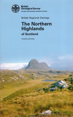 UK Regional Geology Guides: Northern Highlands of Scotland (BRG02)