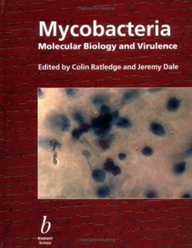 Mycobacteria: Molecular Biology and Virulence