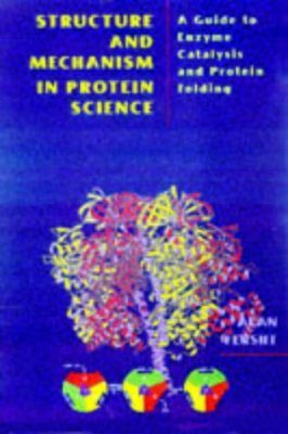 Structure and Mechanism in Protein Science