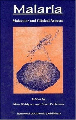 Malaria: Molecular and Clinical Aspects
