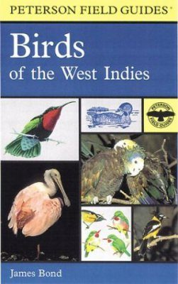 Peterson Field Guide to the Birds of the West Indies