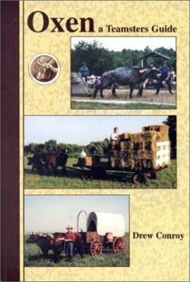 Oxen: A Teamsters Guide