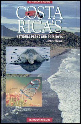 Costa Rica's National Parks and Preserves