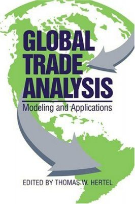 Global Trade Analysis: Modeling and Applications