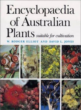 Encyclopaedia of Australian Plants Suitable for Cultivation, Volume 1: Introductory