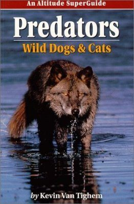 Predators: Wild Dogs and Cats