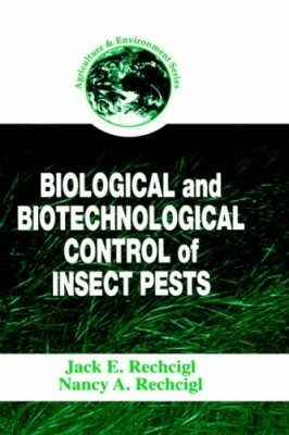 Biological & Biotechnological Control of Insect Pests