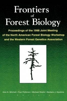 Frontiers of Forest Biology