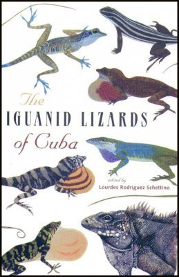 The Iguanid Lizards of Cuba