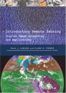 Introductory Remote Sensing: Digital Image Processing and Applications