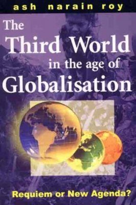 The Third World in the Age of Globalisation